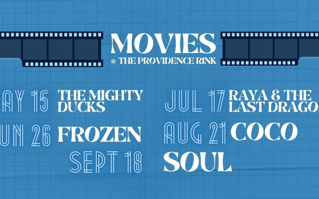 CANCELED DUE TO RAIN – 7/17 NOW SHOWING: RAYA & THE LAST DRAGON – Movies @ The Providence Rink