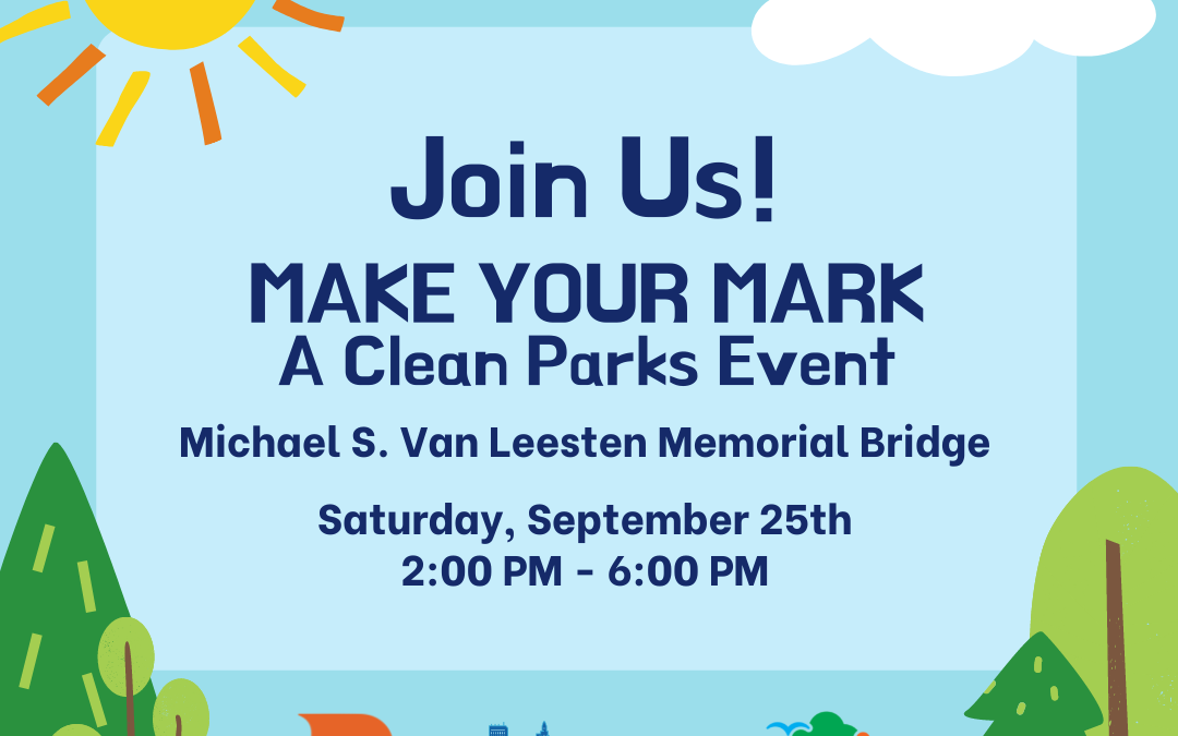 9/25 Make Your Mark: A Clean Parks Project Event